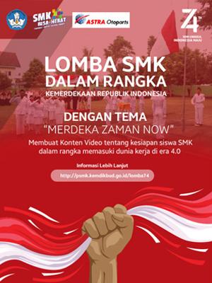 Lomba SMK dalam Rangka Hari Kemerdekaan Republik Indonesia ke 74